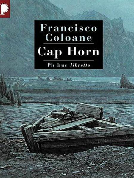 Cap Horn. Francisco Coloane